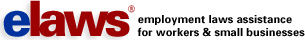 elaws: Employment Laws Assistance for Workers & Small Businesses